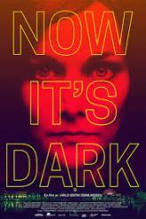 now its dark